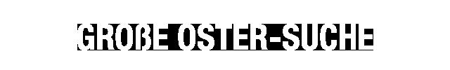 Die große Oster-Suche Ihrer Versandapotheke!